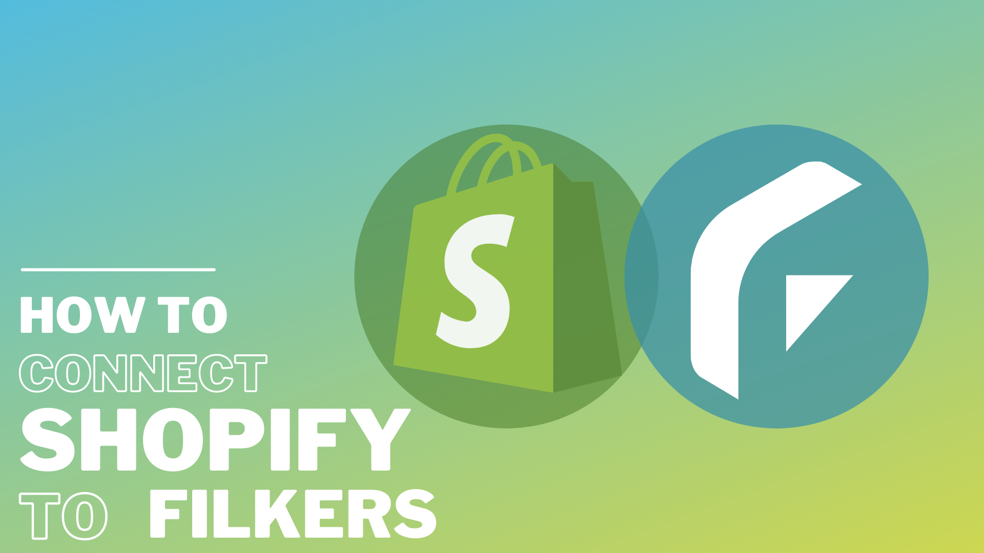 How to connect Shopify with Filkers